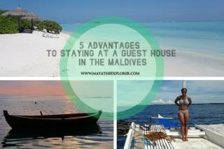 5 Reasons why Guesthouses are an Excellent Option - Maldives