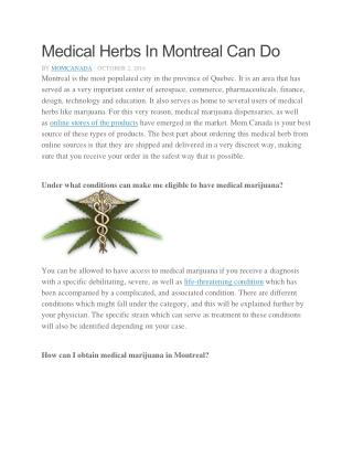 Medical Herbs In Montreal Can Do