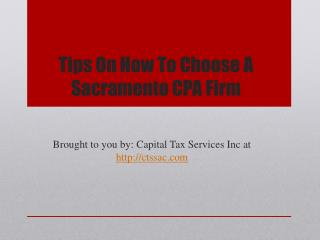 Tips on how to choose a sacramento cpa firm