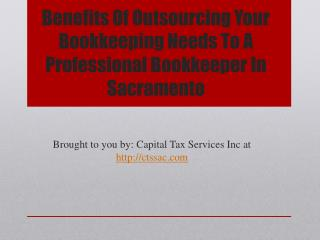 Benefits of outsourcing your bookkeeping needs to a professional bookkeeper in sacramento
