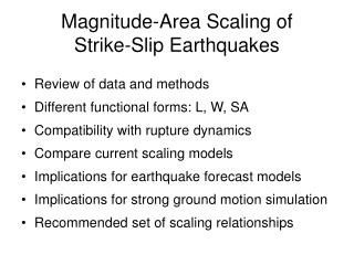 Magnitude-Area Scaling of  Strike-Slip Earthquakes