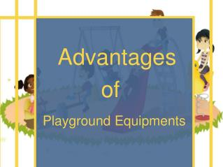 Advantages of Playground Equipments