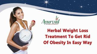 Herbal Weight Loss Treatment To Get Rid Of Obesity In Easy Way