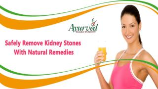 Safely Remove Kidney Stones With Natural Remedies