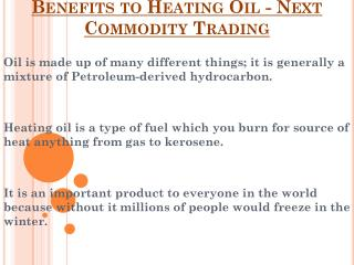 Next Commodity Trading - Benefits to Heating Oil