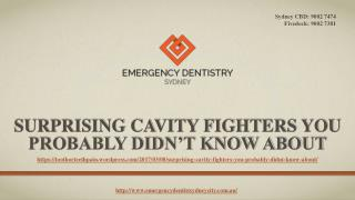 Surprising Cavity Fighters You Probably Didn't Know About