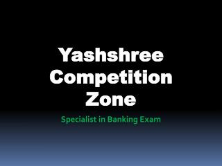 IBPS Exams Coaching Classes in Nagpur | yczbankexams | Yashshree
