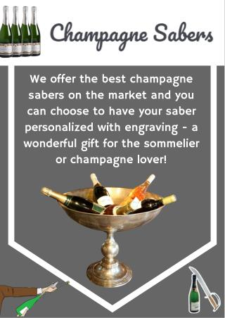 Clients Opinion on Champagne Sabers
