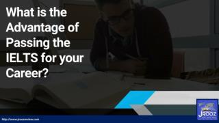 What is the Advantages of Passing the IELTS for your Career?