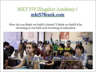 MKT 578 Slingshot Academy / mkt578rank.com