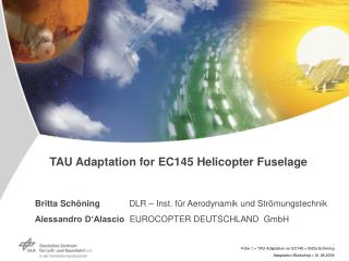 TAU Adaptation for EC145 Helicopter Fuselage