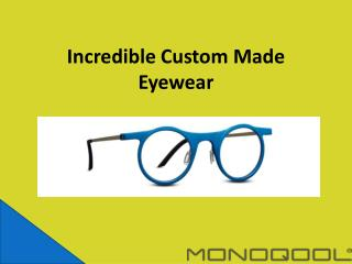 Custom Made Eyewear