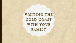 Visiting the Gold Coast with Your Family