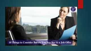 10 things to consider before you say Yes to a job offer !!