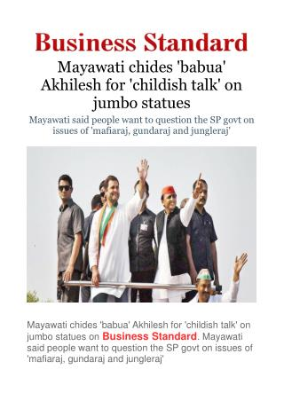 Mayawati chides 'babua' Akhilesh for 'childish talk' on jumbo statues