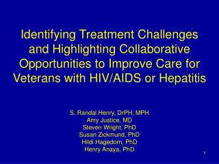 Identifying Treatment Challenges and Highlighting Collaborative Opportunities to Improve Care for Veterans with HIV