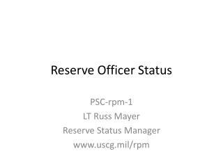 Reserve Officer Status