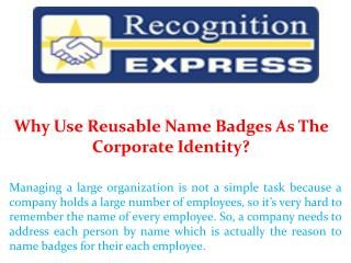 Why Use Reusable Name Badges As The Corporate Identity?