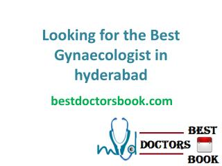 Looking for the Best Gynaecologist in hyderabad by Top Gynecology Hospital In Hyderabad at Low Cost