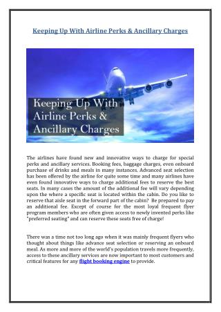 Keeping Up With Airline Perks & Ancillary Charges