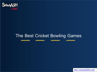 The Best Cricket Bowling Games