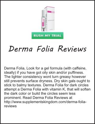 http://www.supplementskingdom.com/derma-folia-reviews