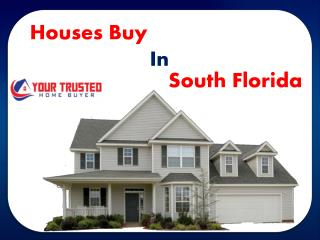 Houses buy in south Florida