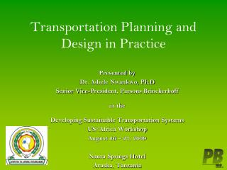 Transportation Planning and Design in Practice