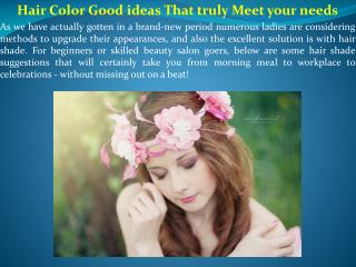 Hair Color Good ideas That truly Meet your needs