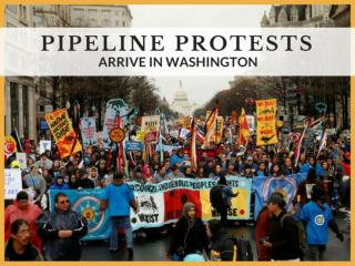 Pipeline protests arrive in Washington