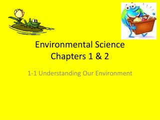 Environmental Science Chapters 1  2
