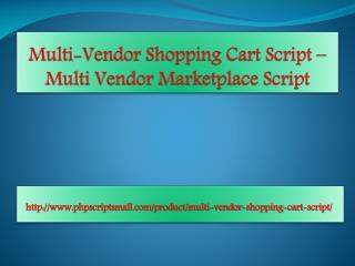 Multi-Vendor Shopping Cart Script - Multi Vendor Marketplace Script