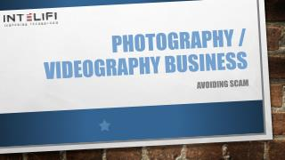 Photography or Videography Business: Avoiding Scam