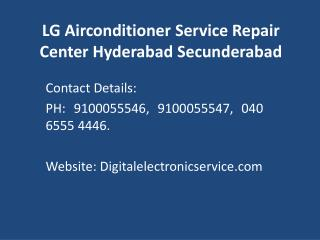 LG Airconditioner Service Repair Center Hyderabad Secunderabad