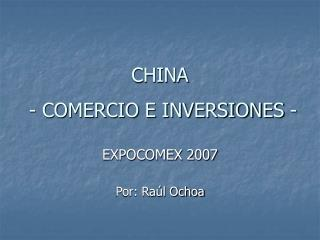 CHINA  - COMERCIO E INVERSIONES -