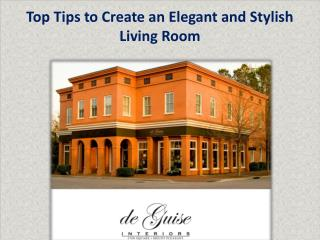 Top Tips to Create an Elegant and Stylish Living Room