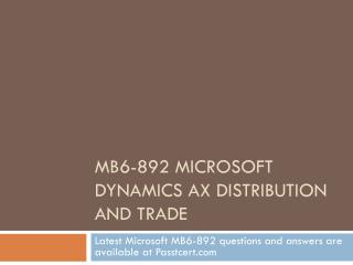 Passtcert Microsoft MB6-892 Exam Sample Questions