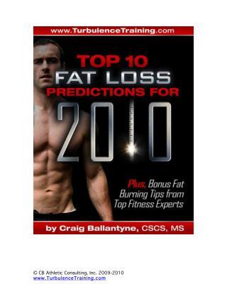 Top 10 Fat Loss Predictions for 2010