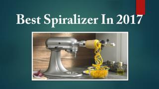 Best Spiralizer In 2017