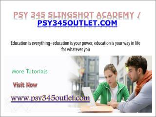 PSY 345 Slingshot Academy / psy345outlet.com