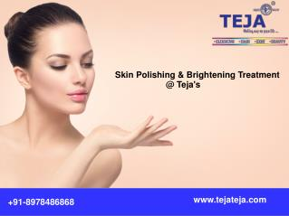 Skin Polishing for Dull Skin Treatment at Teja's