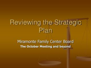 Reviewing the Strategic Plan