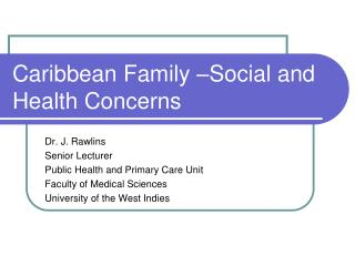 Caribbean Family  Social and Health Concerns