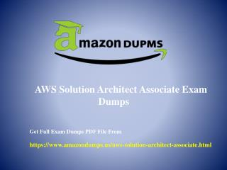 AWS Solution Architect Associate Exam Dumps With Verified Question Answers