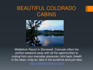 Middle Fork Resort for Colorado Cabin Rentals