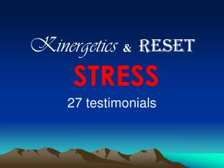 Kinergetics  RESET STRESS  27 testimonials