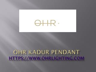 OHR KADUR Pendant and Chandeliers Lights