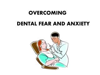 Overcome Your Dental Fear and Anxiety with Valrico Dentist – Bridges Dental