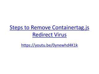 Steps to Remove Containertag.js Redirect Virus