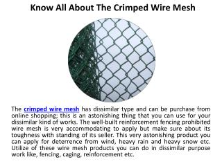 Know all about the crimped wire mesh